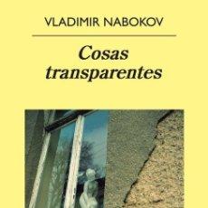 Libros de segunda mano: COSAS TRANSPARENTES. - NABOKOV, VLADIMIR.. Lote 222408278