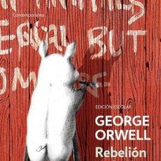 Libros de segunda mano: REBELIÓN EN LA GRANJA. - ORWELL, GEORGE.. Lote 222408295