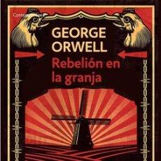 Libros de segunda mano: REBELIÓN EN LA GRANJA. - ORWELL, GEORGE.. Lote 222408308