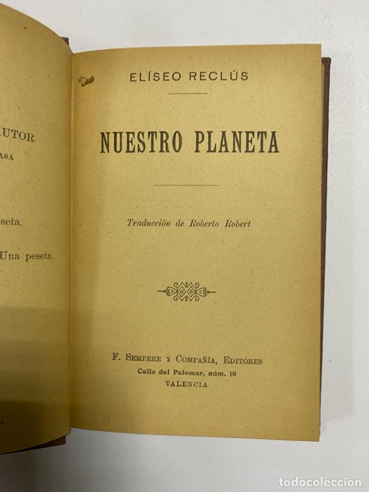 NUESTRO PLANETA. ELISEO RECLUS. F. SEMPERE Y COMPAÑIA, EDITORES. VALENCIA. PAGS: 247 (Libros de Segunda Mano (posteriores a 1936) - Literatura - Narrativa - Otros)