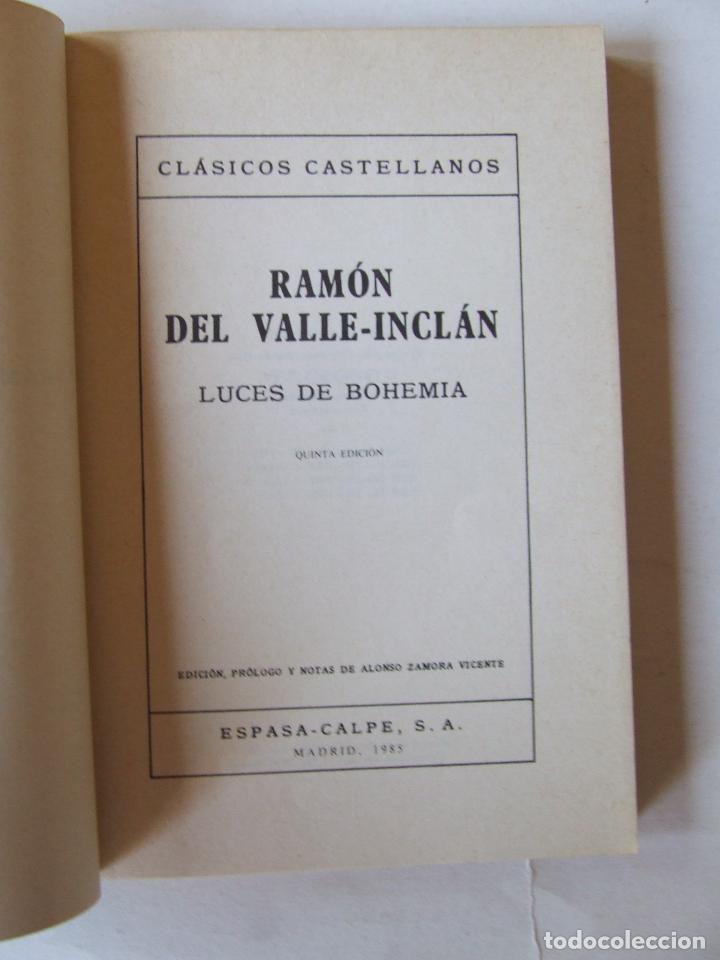 Libros de segunda mano: LUCES DE BOHEMIA RAMON DEL VALLE-INCLÁN ESPASA-CALPE 1973 5ª EDICIÓN ALONSO ZAMORA VICENTE - Foto 2 - 222419108