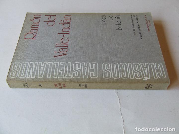 Libros de segunda mano: LUCES DE BOHEMIA RAMON DEL VALLE-INCLÁN ESPASA-CALPE 1973 5ª EDICIÓN ALONSO ZAMORA VICENTE - Foto 5 - 222419108