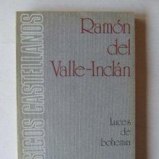 Libros de segunda mano: LUCES DE BOHEMIA RAMON DEL VALLE-INCLÁN ESPASA-CALPE 1973 5ª EDICIÓN ALONSO ZAMORA VICENTE. Lote 222419108