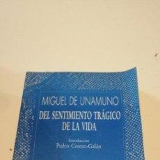 Libros de segunda mano: G-47 LIBRO MIGUEL DE UNAMUNO DEL SENTIMIENTO TRAGICO DE LA VIDA AUSTRAL. Lote 222504706