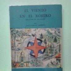 Libros de segunda mano: LMV - EL VIENTO EN EL ROSTRO, RELATOS DE ZALACAIN. JESUS ZARATE MORENO. Lote 222522102