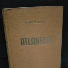 Libros de segunda mano: HANS DOMINIK - ATLÁNTIDA. Lote 222522190