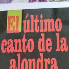 Libros de segunda mano: EL ÚLTIMO CANTO DE LA ALONDRA. JOHANNES MARIO SIMMEL. EDICIONES B.. Lote 222545135