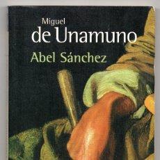 Libros de segunda mano: ABEL SÁNCHEZ. MIGUEL DE UNAMUNO. ALIANZA EDITORIAL INTRODUCCIÓN DE LUCIANO GONZÁLEZ EGIDO. Lote 222550176