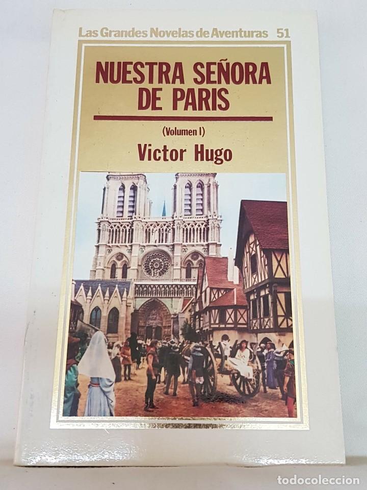 NUESTRA SEÑORA DE PARIS (I) – VICTOR HUGO (Libros de Segunda Mano (posteriores a 1936) - Literatura - Narrativa - Otros)