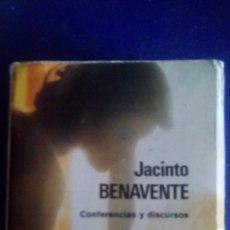 Libros de segunda mano: CONFERENCIAS Y DISCURSOS. JACINTO BENAVENTE. EDIT.: AGUILAR.. Lote 222567326