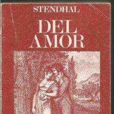Libros de segunda mano: STENDHAL. DEL AMOR. ALIANZA. Lote 222572547