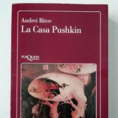 Libros de segunda mano: LA CASA PUSHKIN - ANDREI BÍTOV - ED. TUSQUETS 1991. Lote 222605417