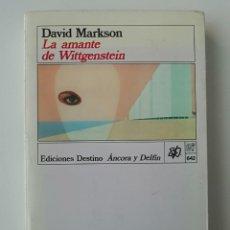 Libros de segunda mano: LA AMANTE DE WITTGENSTEIN - DAVID MARKSON - ED. DESTINO 1989. Lote 222606890
