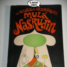 Libros de segunda mano: LAS HAZAÑAS DEL INCOMPARABLE MULÁ NASRUDIN, IDRIES SHAH, RICHARD WILLIAMS, ED. KALENDAR 1969. Lote 222606923
