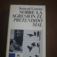 Libros de segunda mano: SOBRE LA AGRESION EL PRETENDIDO MAL. KONRAD LORENZ. 1976.. Lote 222615777