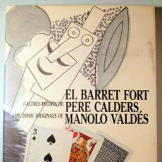 Libros de segunda mano: CALDERS, PERE - VALDÉS, MANOLO - EL BARRET FORT I ALTRES INEDITS DE PERE CALDERS - BARCELONA 1987 -. Lote 222671070