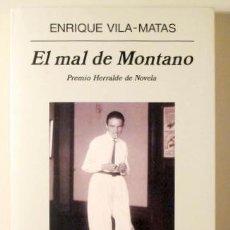 Libros de segunda mano: VILA MATAS, ENRIQUE - EL MAL DE MONTANO - ANAGRAMA 2002 - 1ª EDICIÓN - DIBUJO Y DEDICATORIA DEL AUTO. Lote 222671208