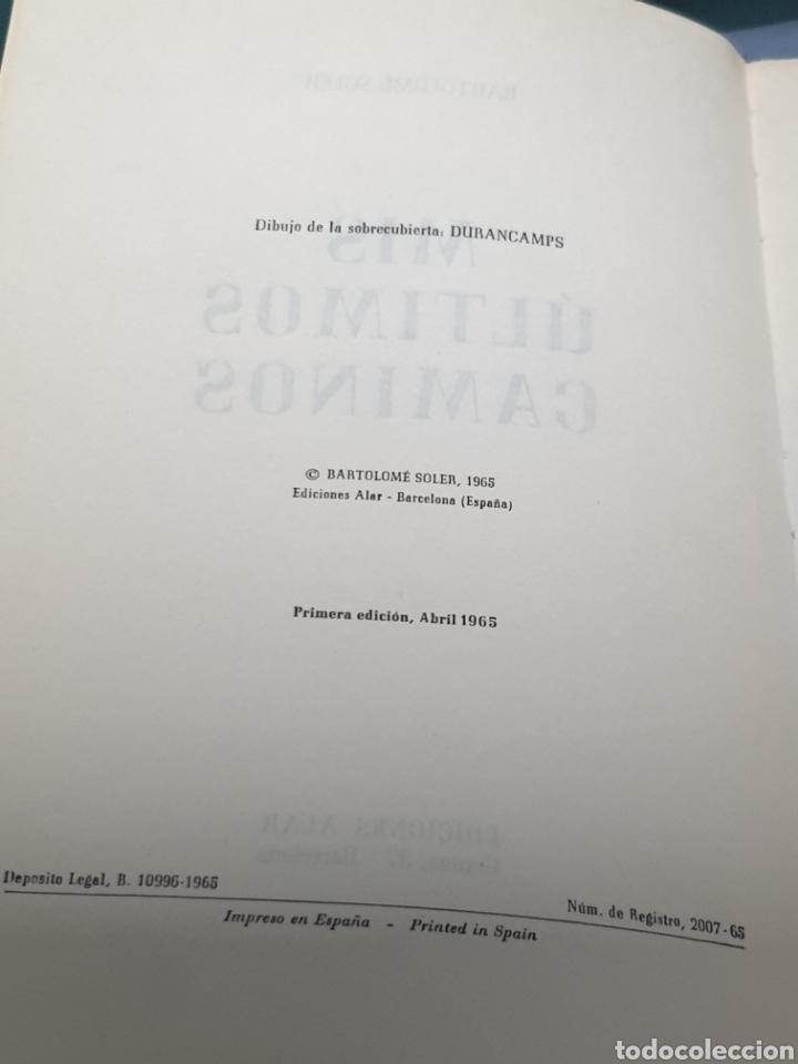 Libros de segunda mano: Primera Edición 1965 Mis Últimos Caminos de Bartolomé Soler Ediciones Alar - Foto 3 - 222673160