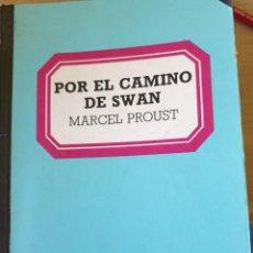 Libros de segunda mano: POR EL CAMINO DE SWAN. - PROUST, MARCEL.. Lote 222685158
