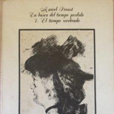 Libros de segunda mano: EL BUSCA DEL TIEMPO PERDIDO. 7. EL TIEMPO RECOBRADO. - PROUST, MARCEL.. Lote 222685178