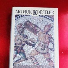 Libros de segunda mano: LIBRO-ESPARTACO-ARTHUR KOESTLER-COLECCION-MOMENTOS ESTELARES DE LA HISTORIA-1994. Lote 222695598