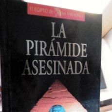 Libros de segunda mano: LA PIRAMIDE ASESINADA. Lote 222731285