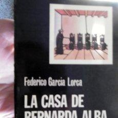 Libros de segunda mano: LA CASA DE BERNARDA ALBA. Lote 222731328