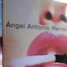 Libros de segunda mano: ANGEL ANTONIO HERRERA. Lote 222731457