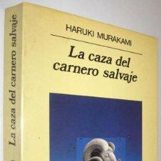 Libros de segunda mano: LA CAZA DEL CARNERO SALVAJE - HARUKI MURAKAMI. Lote 222786047