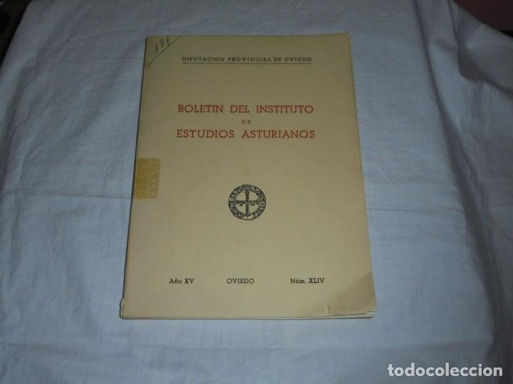Libros de segunda mano: BOLETIN DEL INSTITUTO DE ESTUDIOS ASTURIANOS.Nº 44.-AÑO XV OVIEDO 1961.LA CIUDAD DE OVIEDO Y SU CONC - Foto 2 - 222807855