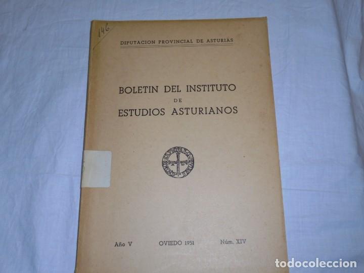 BOLETIN DEL INSTITUTO DE ESTUDIOS ASTURIANOS.Nº XIV.-OVIEDO 1951.-AÑO V.MUROS DE NALON/TROGLODYTES Y (Libros de Segunda Mano (posteriores a 1936) - Literatura - Narrativa - Otros)