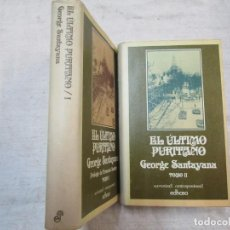 Libros de segunda mano: EL ÚLTIMO PURITANO - GEORGE SANTAYANA - OBRA COMPLETA 2 TOMOS - EDHASA EDITORIAL 1981 + INFO. Lote 223147953