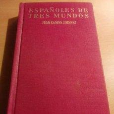 Libros de segunda mano: ESPAÑOLES DE TRES MUNDOS. Lote 223299251