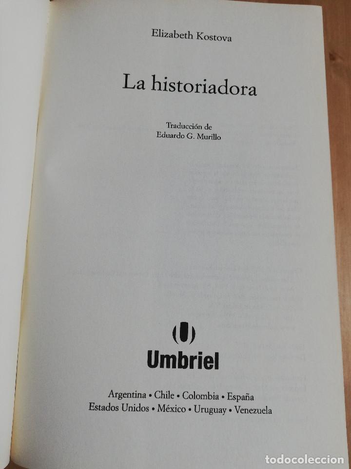 Libros de segunda mano: LA HISTORIADORA (ELIZABETH KOSTOVA) - Foto 2 - 223409581