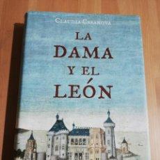 Libros de segunda mano: LA DAMA Y EL LEÓN (CLAUDIA CASANOVA). Lote 223409678