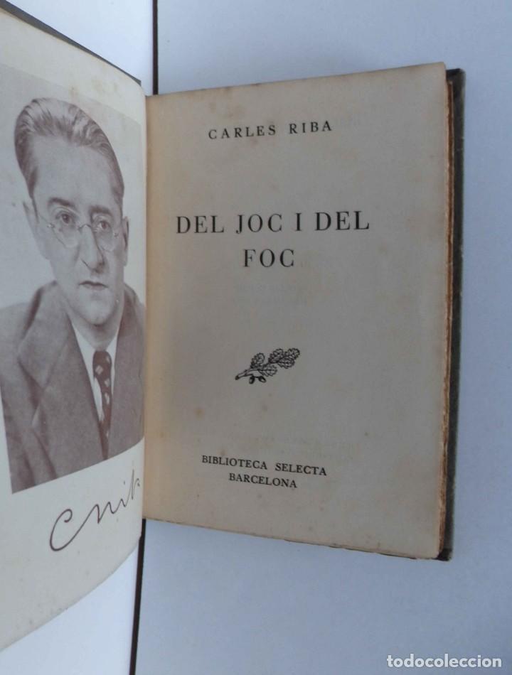 Libros de segunda mano: Del joc i del foc - Carles Riba - 1a edició - Foto 2 - 221501138