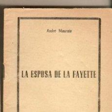 Libros de segunda mano: LA ESPOSA DE LA FAYETTE - ANDRÉ MAUROIS - INSTITUTO DE CULTURA SOCIAL. Lote 223738986