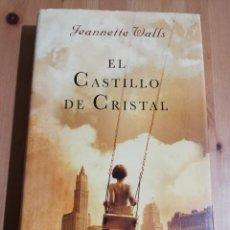 Libros de segunda mano: EL CASTILLO DE CRISTAL (JEANNETTE WALLS). Lote 223864907
