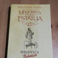 Libros de segunda mano: MEMÒRIES D'UNA ESTÀTUA (BERNAT VIDAL I TOMÀS) BIBLIOTECA BÀSICA DE MALLORCA. Lote 224001938