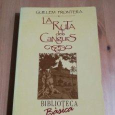 Libros de segunda mano: LA RUTA DELS CANGURS (GUILLEM FRONTERA) BIBLIOTECA BÀSICA DE MALLORCA. Lote 224002136