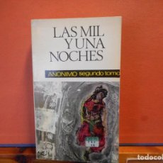 Livros em segunda mão: LAS MIL Y UNAS NOCHES. ANÓNIMO. SEGUNDO TOMO. EDITORIAL MATEU.. Lote 224024868