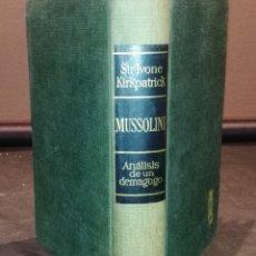 Libros de segunda mano: MUSSOLINI - ANÁLISIS DE UN DEMAGOGO - BRUGUERA. Lote 224125912