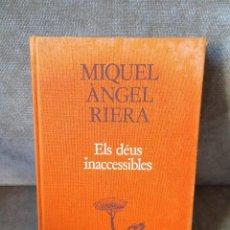 Libri di seconda mano: MIQUEL ÀNGEL RIERA - ELS DÉUS INACCESSIBLES - PROA - A TOT VENT, 258 - EN CATALÀ. Lote 224204960