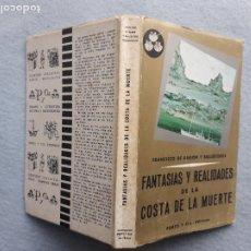 Libros de segunda mano: FANTASÍAS Y REALIDADES DE LA COSTA DE LA MUERTE. FRANCISCO DE RAMÓN Y BALLESTEROS. Lote 268975344