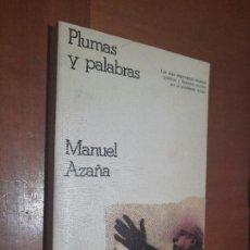 Livros em segunda mão: PLUMAS Y PALABRAS. MANUEL AZAÑA. CRITICA. GRIJALBO. RÚSTICA. BUEN ESTADO PERO PÁGINAS AMARILLENTAS. Lote 224401775