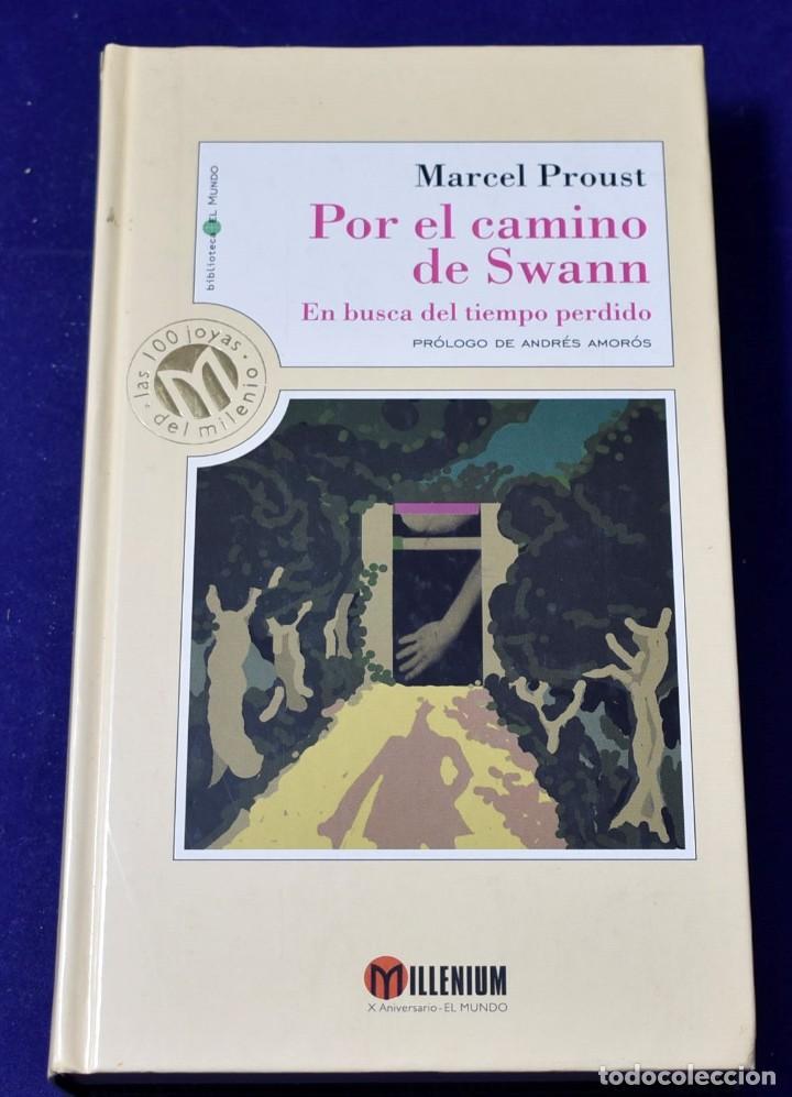 POR EL CAMINO DE SWANN: EN BUSCA DEL TIEMPO PERDIDO - MARCEL PROUST (Libros de Segunda Mano (posteriores a 1936) - Literatura - Narrativa - Otros)
