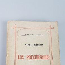"""Libros de segunda mano: LOS PRECURSORES"""" POR MANUEL MURGUIA. EDICION FACSIMIL DE 1000 EJEMPLARES. IMPR. LA VOZ DE GALICIA. Lote 225134930"""