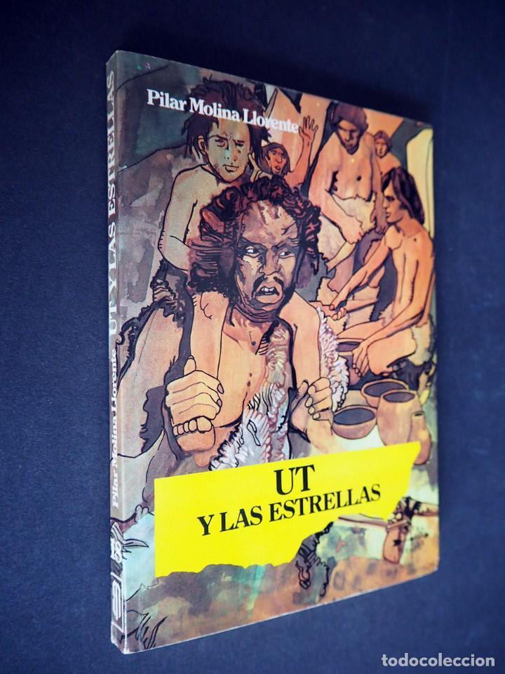UT Y LAS ESTRELLAS. PILAR MOLINA LLORENTE. ILUSTRACIONES DE PERELLÓN. EDITORIAL NOGUER 1980 (Libros de Segunda Mano (posteriores a 1936) - Literatura - Narrativa - Otros)