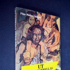 Libros de segunda mano: UT Y LAS ESTRELLAS. PILAR MOLINA LLORENTE. ILUSTRACIONES DE PERELLÓN. EDITORIAL NOGUER 1980. Lote 225340002