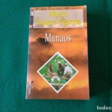 Libros de segunda mano: MANAOS - ALBERTO VÁZQUEZ - FIGUEROA - JET - PLAZA & JANES - AÑO 1998. Lote 225369786